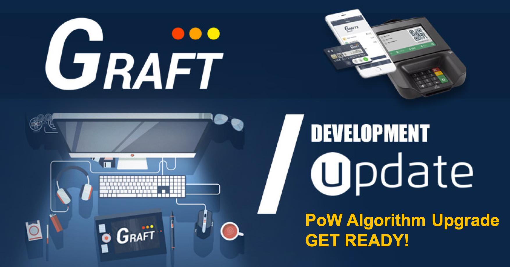PoW Algorithm Update - GET READY! - Graft Blockchain